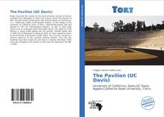 Bookcover of The Pavilion (UC Davis)