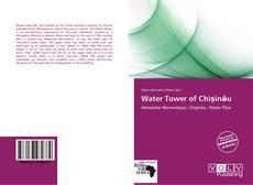 Bookcover of Water Tower of Chișinău