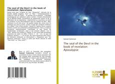 Couverture de The seal of the Devil in the book of revelation: Apocalypse