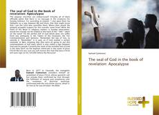 Couverture de The seal of God in the book of revelation: Apocalypse