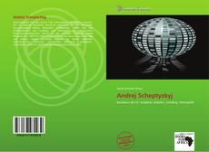 Bookcover of Andrej Scheptyzkyj