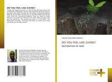 Portada del libro de DO YOU FEEL LIKE GIVING?