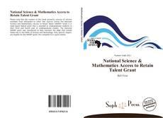 Borítókép a  National Science & Mathematics Access to Retain Talent Grant - hoz