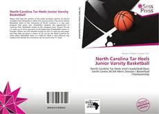 Borítókép a  North Carolina Tar Heels Junior Varsity Basketball - hoz