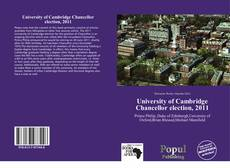 Bookcover of University of Cambridge Chancellor election, 2011