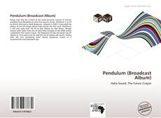 Portada del libro de Pendulum (Broadcast Album)
