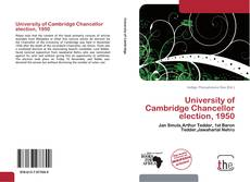 Bookcover of University of Cambridge Chancellor election, 1950