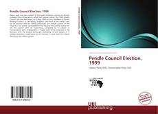 Pendle Council Election, 1999的封面