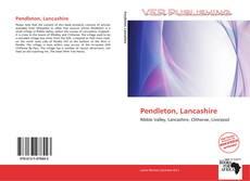 Bookcover of Pendleton, Lancashire