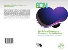 Bookcover of Pendulum (Creedence Clearwater Revival Album)