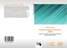 Bookcover of Pendle Council Election, 2004