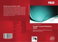 Обложка Pendle Council Election, 2008