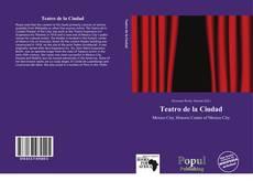 Bookcover of Teatro de la Ciudad
