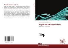 Borítókép a  Rogelio Ramírez de la O - hoz