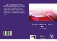 Bookcover of Roger-Bernard III, Count of Foix