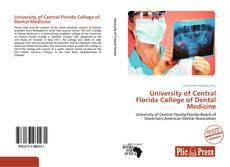 Bookcover of University of Central Florida College of Dental Medicine
