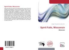 Couverture de Spirit Falls, Wisconsin