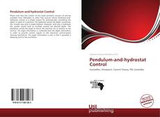 Couverture de Pendulum-and-hydrostat Control