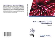 Bookcover of National Sea Life Centre (Birmingham)