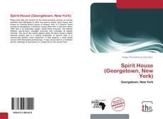 Capa do livro de Spirit House (Georgetown, New York)