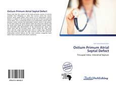 Bookcover of Ostium Primum Atrial Septal Defect