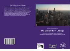 Portada del libro de Old University of Chicago