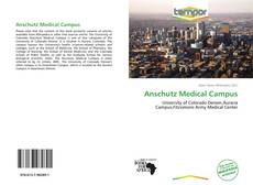 Bookcover of Anschutz Medical Campus