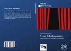 Bookcover of Teatro de los Insurgentes