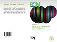 Water and Wastewater Infrastructure的封面