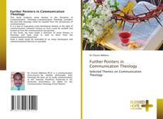 Bookcover of Further Pointers in Communication Theology