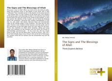 Bookcover of The Signs and The Blessings of Allah