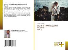 Copertina di LIGHT ON MARRIAGE AND DIVORCE Part 1