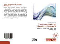 Portada del libro de Spirit: Stallion of the Cimarron (Soundtrack)
