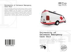 Portada del libro de University of Delaware Emergency Care Unit