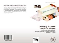 Bookcover of University of Dental Medicine, Yangon
