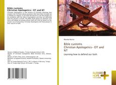 Bookcover of Bible customs Christian Apologetics- OT and NT