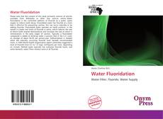 Bookcover of Water Fluoridation