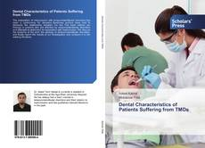 Bookcover of Dental Characteristics of Patients Suffering from TMDs