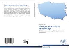 Bookcover of Ostrzyce, Pomeranian Voivodeship
