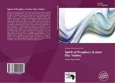Spirit of Prophecy (Latter Day Saints) kitap kapağı
