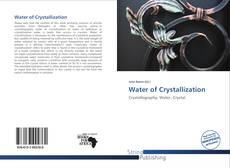Water of Crystallization的封面