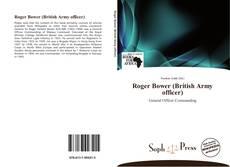 Borítókép a  Roger Bower (British Army officer) - hoz