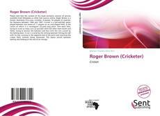 Portada del libro de Roger Brown (Cricketer)