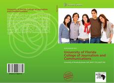 Bookcover of University of Florida College of Journalism and Communications