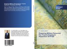 Buchcover von Preparing Military Personnel For Trauma Exposure: Prevention Of PTSD