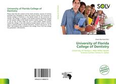 Bookcover of University of Florida College of Dentistry