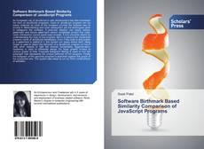 Bookcover of Software Birthmark Based Similarity Comparison of JavaScript Programs