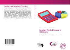Bookcover of Foreign Trade University (Vietnam)