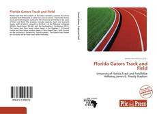 Buchcover von Florida Gators Track and Field