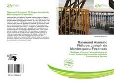 Bookcover of Raymond Aymeric Philippe Joseph de Montesquiou-Fezensac